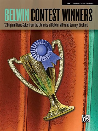 (Favorite Contest Winners -- Summy-Birchard & Belwin, Bk 2: 12 Original Piano Solos from the Libraries of Belwin-Mills and Summy-Birchard (Belwin Contest Winners))