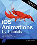 iOS Animations by Tutorials Fourth Edition: iOS 11 and Swift 4 Edition