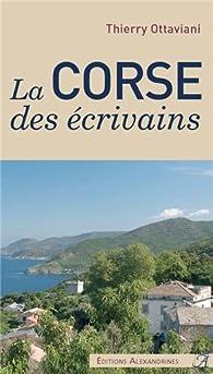 La Corse des écrivains par Thierry Ottaviani