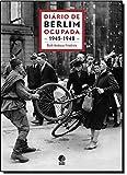 Diário de Berlim Ocupada. 1945-1948