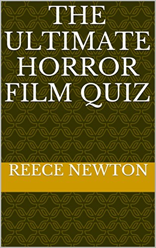 The Ultimate Horror Film Quiz -