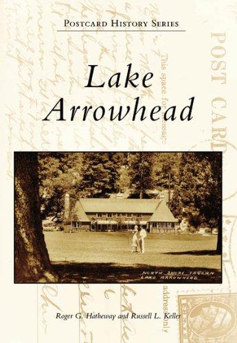 Lake Arrowhead (Postcard History: California) by Arcadia Publishing