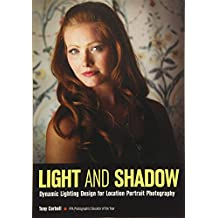 Light and Shadow: Dynamic Lighting Design for Location Portrait Photography