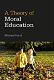 img - for A Theory of Moral Education book / textbook / text book
