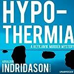 Hypothermia   Arnaldur Indridason