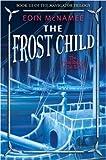 The Frost Child (Navigator Trilogy)
