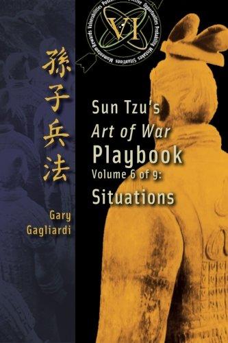Read Online Volume 6: Sun Tzu's Art of War Playbook: Situations pdf epub