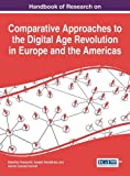 img - for Handbook of Research on Comparative Approaches to the Digital Age Revolution in Europe and the Americas book / textbook / text book