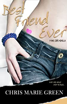 Best Friend Ever: A She Code Novella (Contemporary Romance) (The She Code Series) by [Green, Chris Marie]