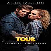 Tour: Enchanted Souls Series, Book 2 | Alice Jamison