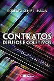 CONTRATOS DIFUSOS E COLETIVOS - A FUNÇÃO SOCIAL DO CONTRATO