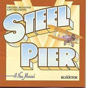 Steel Pier (1997 Original Broadway Cast)