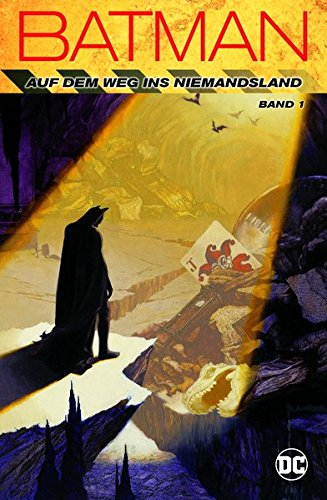 Batman: Auf dem Weg ins Niemandsland: Bd. 1