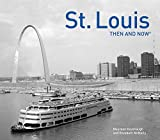 St. Louis Then and Now®