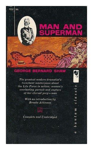Man & Superman a Comedy & a Philosophy