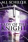 LADY OF THE KNIGHT (ROMANTIC KNIGHTS TRILOGY Book 2)