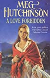 Love Forbidden, Meg Hutchinson, 0340696885