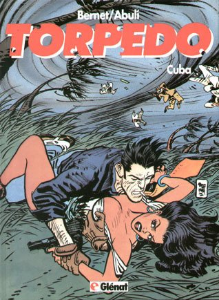 Torpedo 13 - Cuba (Spanish Edition)