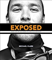 Exposed: Inside the Life and Images of a Pro Photographer Front Cover