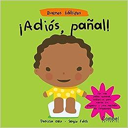 ¡Adiós, pañal! (Buenos hábitos): Patricia Geis: 9788498250671: Amazon.com: Books