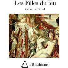 Les Filles du feu (French Edition)