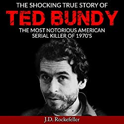 The Shocking True Story of Ted Bundy