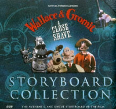 Wallace and Gromit: Storyboard Collection: A Close Shave by Nick Park (1997-05-03)
