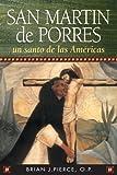img - for San Martin De Porres: Un Santo De Las Americas (Spanish Edition) book / textbook / text book