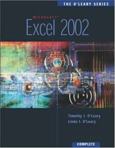 The O'Leary Series: Excel 2002- Complete