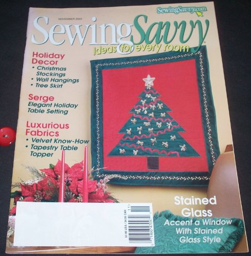 (Sewing Savvy November 2003 (Volume 4, No. 6))