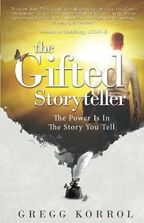 The Gifted Storyteller