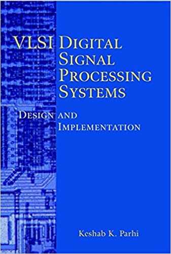 VLSI Digital Signal Processing Systems: Design and