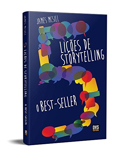 5 Lições de Storyelling. O Bestseller