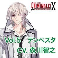 カレと48時間で脱出するCD 「クリミナーレ!X」 Vol.5 テンペスタ CV.森川智之出演声優情報