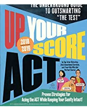 Up Your Score ACT: 2018-2019 Edition (Turtleback School & Library Binding Edition)