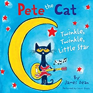 Pete the Cat: Twinkle, Twinkle, Little Star Audiobook