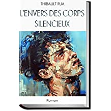 L'envers des corps silencieux (French Edition)