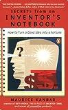 Secrets from an Inventor's Notebook, Maurice Kanbar, 0142000566