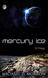 Mercury Ice by Michael Morrow ebook deal