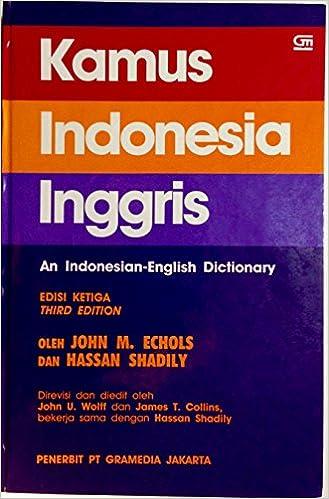 Kamus indonesia inggris an indonesian english dictionary edisi kamus indonesia inggris an indonesian english dictionary edisi ketiga 9789794037546 amazon books stopboris Choice Image