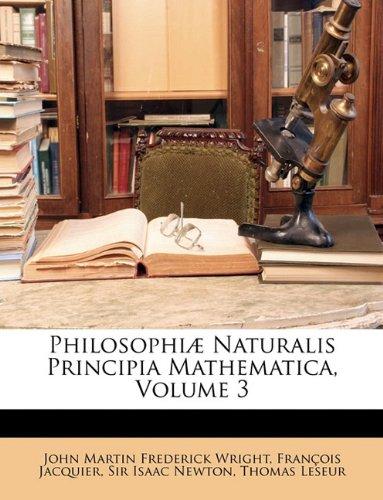 Download Philosophiæ Naturalis Principia Mathematica, Volume 3 (Latin Edition) pdf