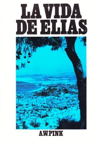 The Life of Elijah (Spanish Edition) by Brand: The Banner of Truth Trust