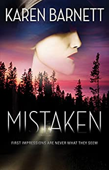 Mistaken: First Impressions Are Never What They Seem by [Barnett, Karen]
