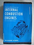 Introduction to Internal Combustion Engines, Stone, Richard, 1560913908