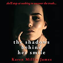 The Shadows Behind Her Smile Audiobook by Karen Millie-James Narrated by Edward Applewhite