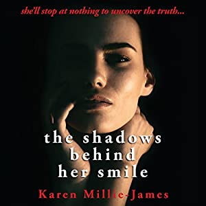 The Shadows Behind Her Smile Audiobook