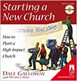 Starting a New Church, Dale Galloway, 0834119854