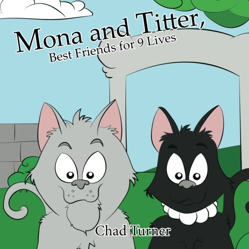 Download Mona and Titter, Best Friends for 9 Lives: The Adventure at The Zoo (Volume 1) pdf
