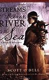 Streams to the River, River to the Sea, Scott O'Dell, 0547053169