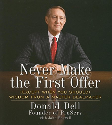 Never Make the First Offer: And Other Wisdom No Dealmaker Should Be Without (Your Coach in a Box) by Brand: Your Coach In A Box